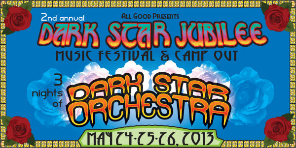 Dark Star Jubilee 2013 Lineup Announced & Tickets Info