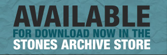Available For Download Now In The Stones Archive Store
